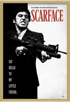 Ingelijste poster Scarface - Say Hello To My Little Friend