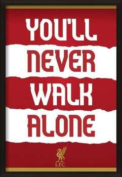 Ingelijste poster Liverpool FC - You'll Never Walk Alone
