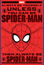 Spider-Man - Always Be Yourself